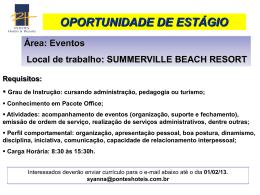 Área: Eventos Local de trabalho: SUMMERVILLE BEACH