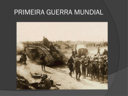 Primeira Guerra Mundial - CAV.