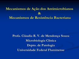 Mecanismos de ação dos antimicrobianos e resistência bacteriana