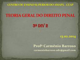 TEORIA GERAL DO DIREITO PENAL TEORIA DO DIREITO