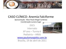 Caso Clínico: Anemia Falciforme