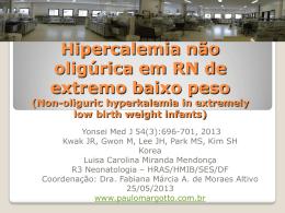 Hipercalemia não oligúrica em RN de extremo baixo peso