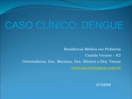 Caso Clínico: Dengue - Paulo Roberto Margotto