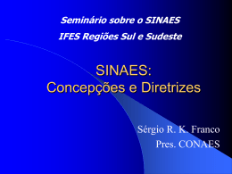 SINAES: Concepções e Diretrizes – Sergio Franco