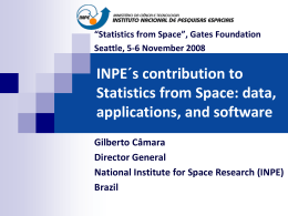 INPE´s contribution to Statistics from Space