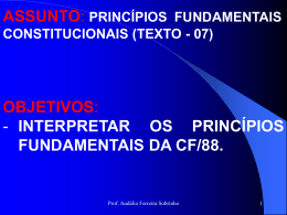 interpretar os princípios fundamentais da cf/88.