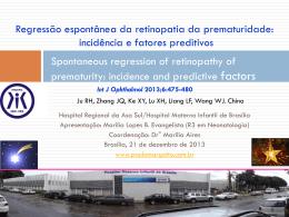 Regressão espontânea da retinopatia da prematuridade