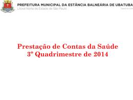 Prestação 3º Quadrimestre - Prefeitura Municipal de Ubatuba