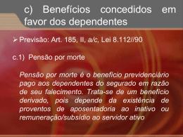 Pensão por morte é o benefício previdenciário pago aos