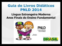 """""""Escolha do Livro didático – PNLD 2014"""" – Silvia Cristina Gomes"""