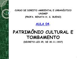 AULA_04_-_PATRIMÔNIO_CULTURAL_E_TOMBAMENTO_