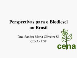 """""""Perspectivas para o Biodiesel no Brasil"""""""