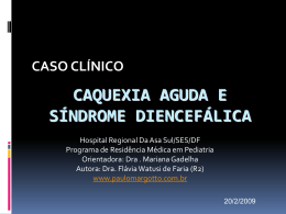 caquexia aguda e síndrome diencefálica