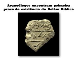 Arqueólogos encontram primeira prova da existência da