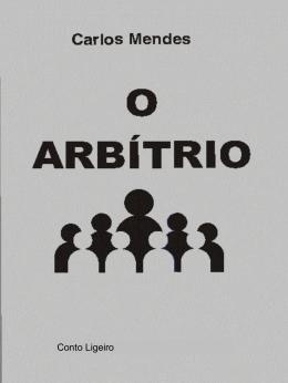conto ligeiro O Arbítrio - Igreja Batista em Vila Carmosina