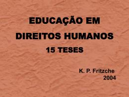 EDUCAÇÃO EM DIREITOS HUMANOS 15 TESES KP