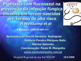 Profilaxia com fluconazol na prevenção da