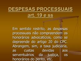 DESPESAS PROCESSUAIS art. 19 e ss