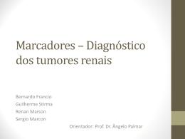 Marcadores – Diagnóstico dos tumores renais