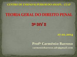 CENTRO DE ENSINO SUPERIOR DO AMAPÁ * CEAP DIREITO