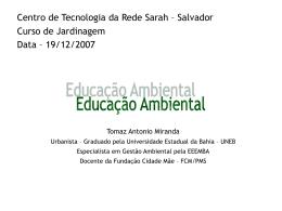 Educação Ambiental Tomaz Antonio da Silva Miranda