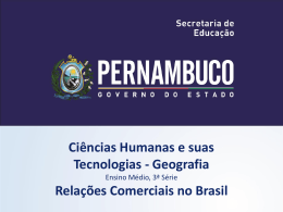 As relações Comerciais do Brasil