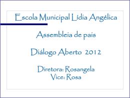 Escola Municipal Lídia Angélica Assembleia de pais Diálogo Aberto
