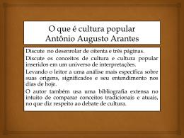 O que é cultura popular Antônio Augusto Arantes
