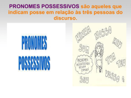 Pronomes possessivos. - Professora