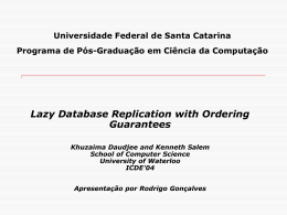 Lazy Database Replication with Ordering Guarantees Testes