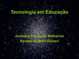 Tecnologia em Educação-jozi e renato