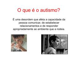 O que é o autismo? - 3Bestadosdapercepcao