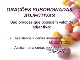Orações Sub. Adjectivas