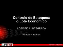 Controle de Estoques: o Lote Econômico