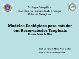 Modelos Ecológicos para Reservatórios Tropicais