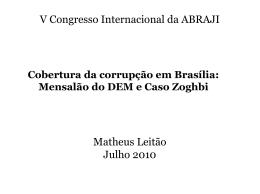 Cobertura da corrupção em Brasília: Mensalão do DEM e caso Zoghbi