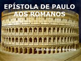 Romanos, em Powerpoint
