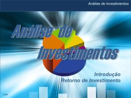 O que é o retorno de investimento?