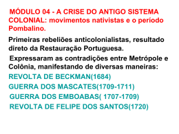 MÓDULO 04 - A CRISE DO ANTIGO SISTEMA COLONIAL