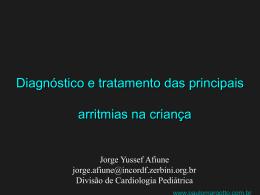 Diagnóstico e tratamento das principais arritmias na criança