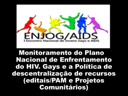 Monitoramento do Plano Nacional de Enfrentamento do HIV, Gays e
