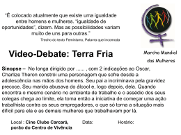 Video-Debate: Terra Fria