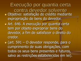 6. Execução por quantia certa contra devedor solvente – parte geral