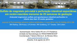 Sulfato de magnésio pré-natal e perfuração intestinal espontânea