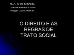 O DIREITO E AS REGRAS DE TRATO SOCIAL