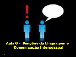 Funções da Linguagem e Comunicação Interpessoal