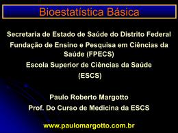 Bioestatística Básica I - Paulo Roberto Margotto