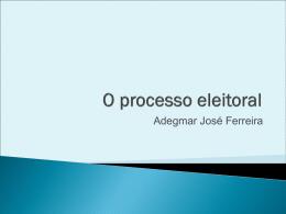 O processo eleitoral