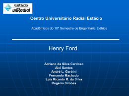 Henry Ford ( 1863 – 1947)