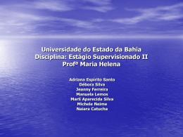 Estágio Supervisionado II Profª Maria Helena